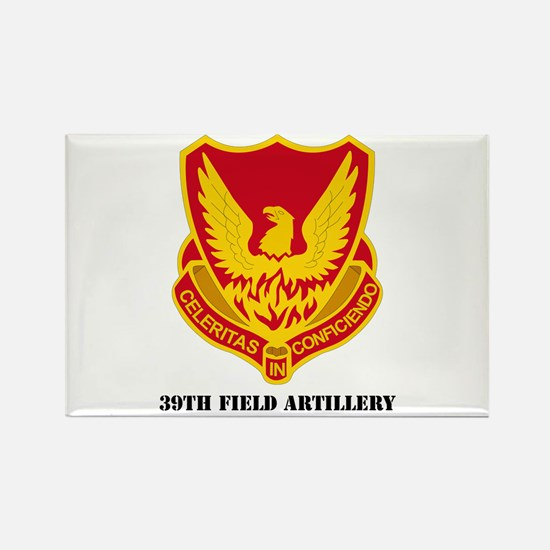 DUI - 39th Field Artillery with Text Rectangle Mag