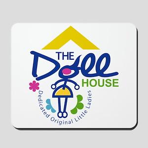 The Doll House Mousepad