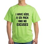 Kids and no excuses Green T-Shirt
