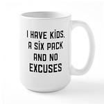 Kids and no excuses Large Mug
