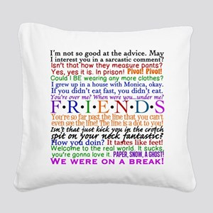 Friends TV Quotes Square Canvas Pillow