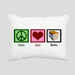 Peace Love Books Rectangular Canvas Pillow
