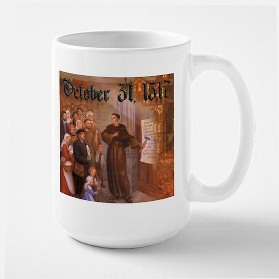 Reformation Day- October 31, 1517 Large Mug
