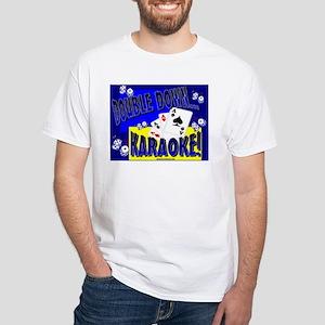 DOUBLE DOWN...KARAOKE! White T-Shirt
