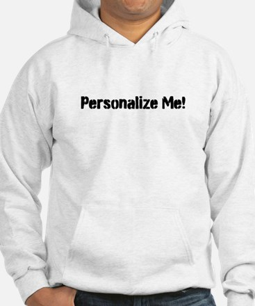 Personalize Me! Hoodie