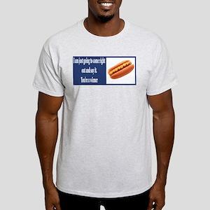 You're a wiener Ash Grey T-Shirt