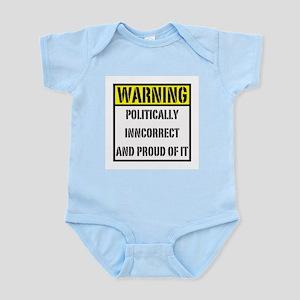 politically inncorrect warnin Infant Creeper
