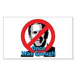 Once_enough_10x10        Sticker (Rectangle 50 pk)