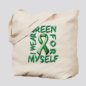 I Wear Green for Myself Tote Bag