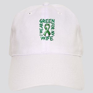 I Wear Green for my Wife Cap