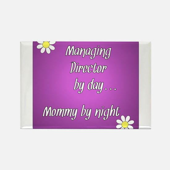 Managing Director by day Mommy by night Rectangle