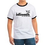 Idioms Are For The Birds Ringer T