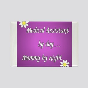 Medical Assistant by day Mommy by night Rectangle
