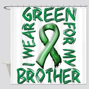 I Wear Green for my Brother Shower Curtain