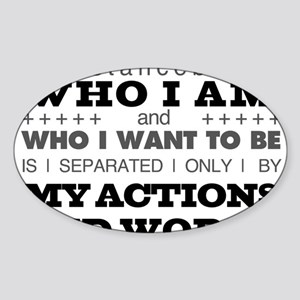My Actions and Words Grey/Black Sticker (Oval)