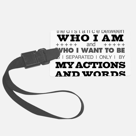 My Actions and Words Grey/Black Luggage Tag