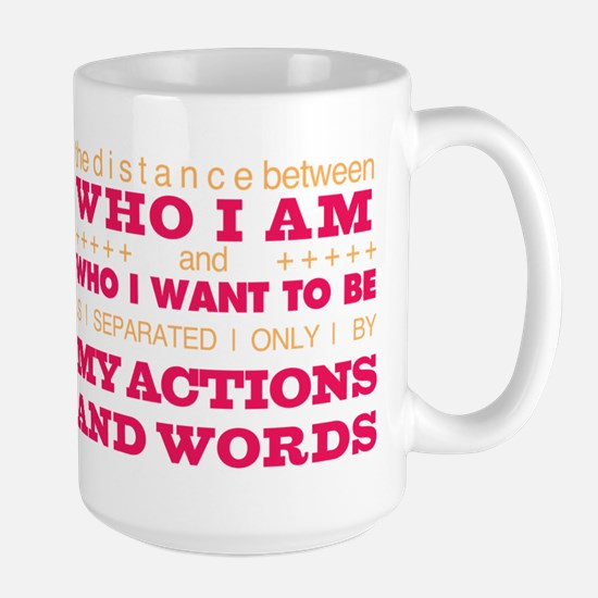My Actions and Words Pink/Orange Large Mug