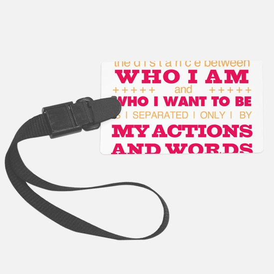 My Actions and Words Pink/Orange Luggage Tag