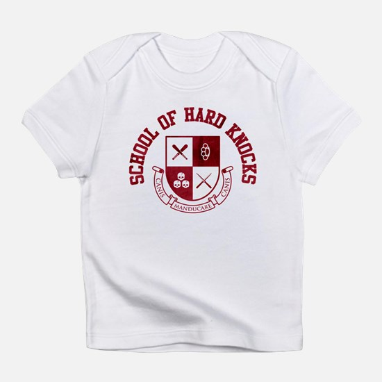 School of Hard Knocks Infant T-Shirt
