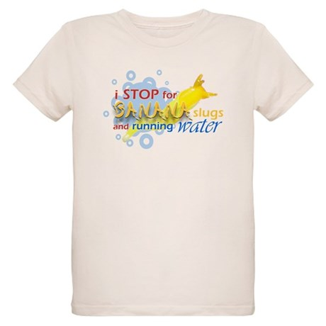 I Stop for Banana Slugs T-Shirt Organic Kids T-Shi