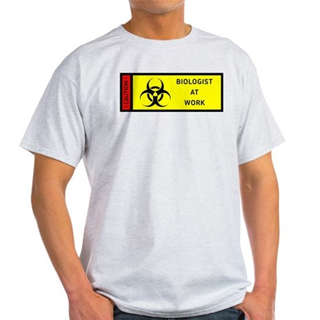 Bio Hazard - Biologist at work Light T-Shirt