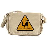 Feel nothing? Messenger Bag