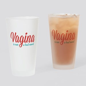 Vagina Not a Bad Word Drinking Glass