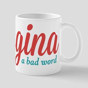 Vagina Not a Bad Word Mug