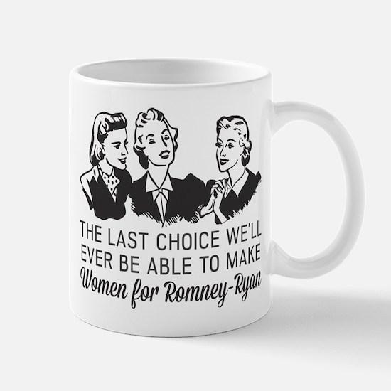 Women Last Choice Mug