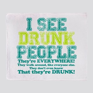 I See Drunk People Throw Blanket