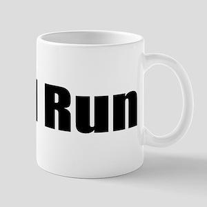 It'll Run Mug