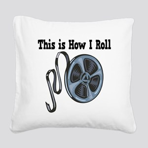 How I Roll Movie Film Tape Square Canvas Pillo