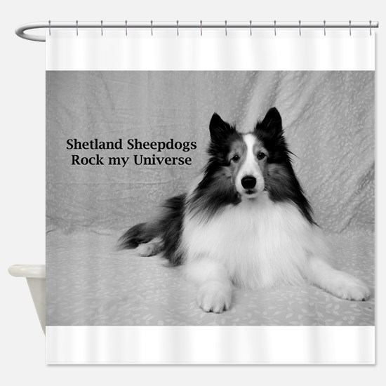 Shetland Sheepdogs Rock my Universe Shower Curtain