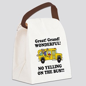 no yellin on the bus Canvas Lunch Bag