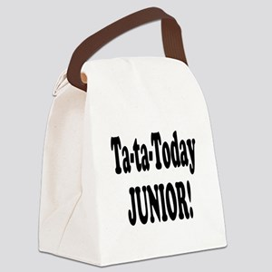 ta ta today junior Canvas Lunch Bag