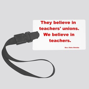 We Believe In Teachers Large Luggage Tag