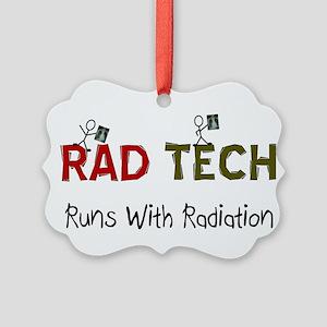 RAD TEch runs with radiation Picture Ornament