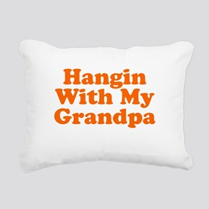 Hanging With My Grandpa Rectangular Canvas Pillow
