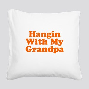 Hanging With My Grandpa Square Canvas Pillow