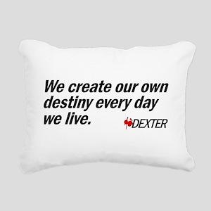 We Create Our Own Destiny Rectangular Canvas Pillo