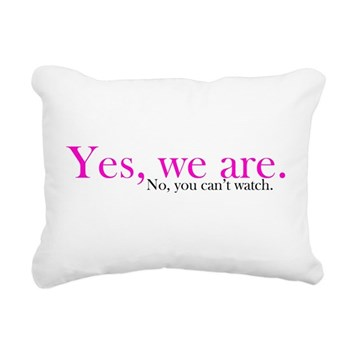 Yes, we are. Rectangular Canvas Pillow