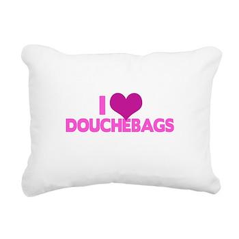 I Heart Douchebags Rectangular Canvas Pillow