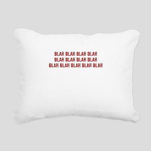 Blah blah blah... Rectangular Canvas Pillow