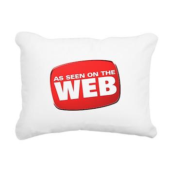 As Seen on the Web Rectangular Canvas Pillow