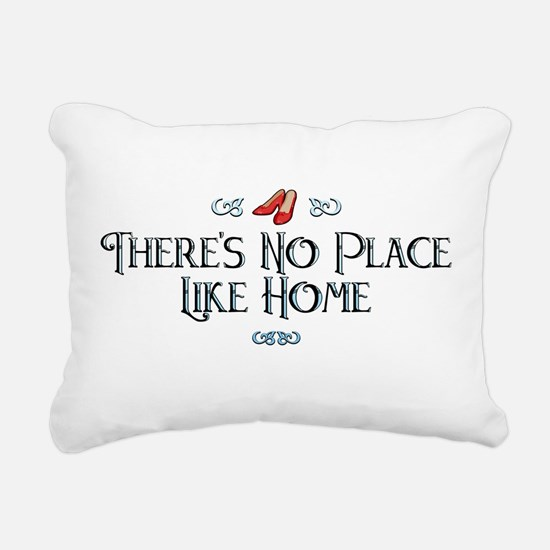 There's No Place Like Home Rectangular Canvas Pill