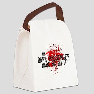 My Dark Passenger Made Me Do Canvas Lunch Bag