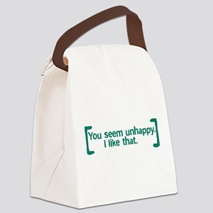 You Seem Unhappy Canvas Lunch Bag
