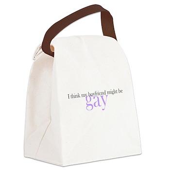 Boyfriend Might Be Gay Canvas Lunch Bag