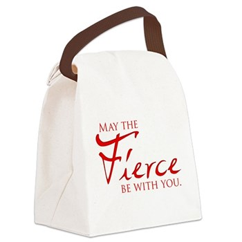 May the Fierce Be With You Canvas Lunch Bag