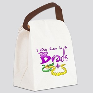 Only Came for the Beads Canvas Lunch Bag
